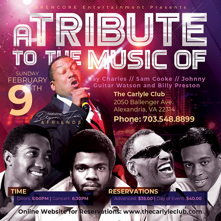 A Tribute to the music of Ray Charles/ Sam Cooke/ Johnny Guitar Watson and Billy Preston