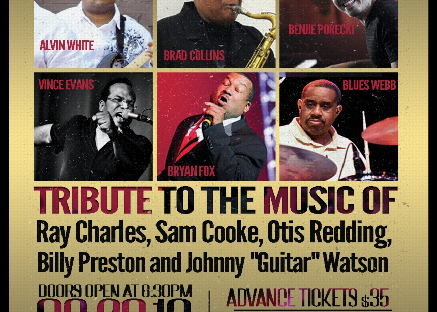 Tribute to the Music of Ray Charles, Sam Cooke, Otis Redding, and More