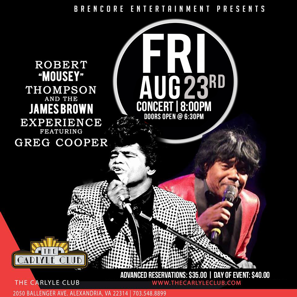 """Robert """"Mousey"""" Thompson and the James Brown Experience"""