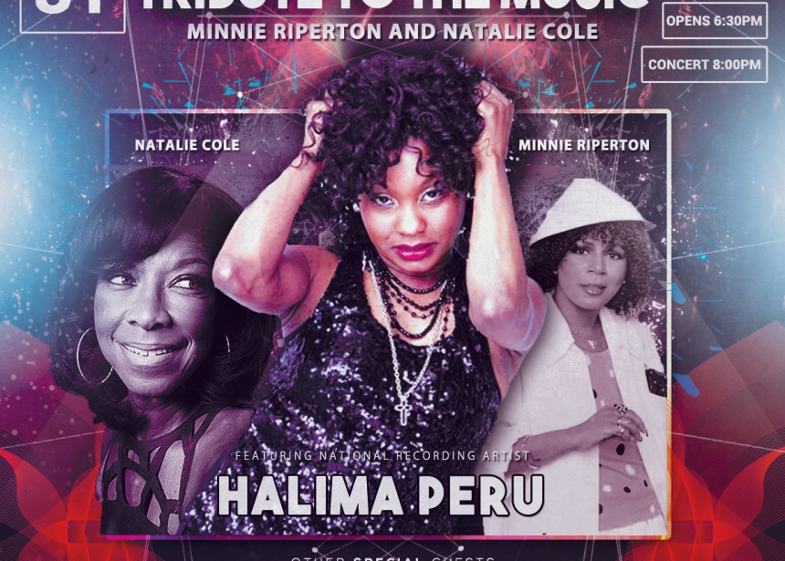 A Tribute to the Music of Natalie Cole and Minnie Riperton